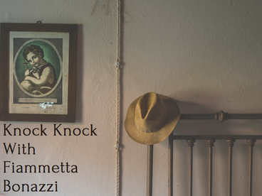 Knock Knock With Fiammetta Bonazzi