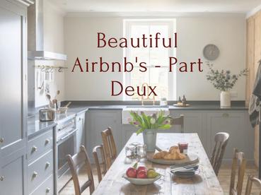 Beautiful Airbnb's - Part Deux
