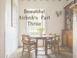 Beautiful Airbnb's Part Three