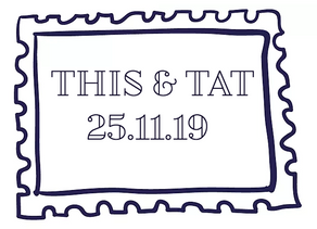THIS & TAT'S Weekly Round-Up