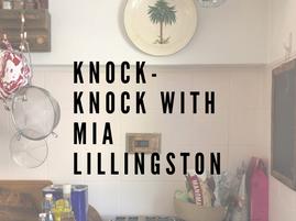 Knock-Knock with Mia Lillingston