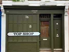 STRAW IS A TOP SHOP