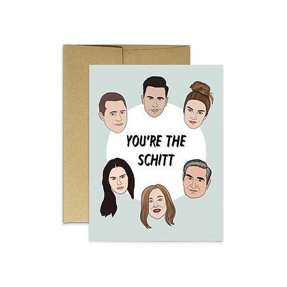 You're the Schitt