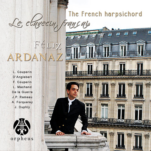The French Harpsichord, Félix Ardanaz