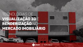 TECNOLOGIAS DE VISUALIZAÇÃO 3D  E RENDERIZAÇÃO NO MERCADO IMOBILIÁRIO