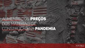 AUMENTO DOS PREÇOS DOS MATERIAIS DE CONSTRUÇÃO NA PANDEMIA