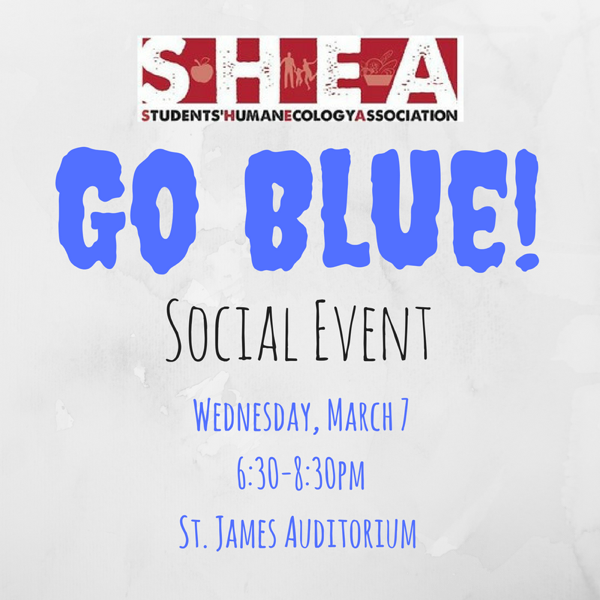 Join us in the St. James Auditorium on Wednesday, March 7 from 6:30-8:30pm for an exciting mid-year SHEA social!
