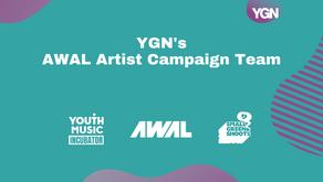 YGN AWAL Artist Campaign Team