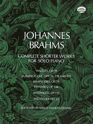 Brahms-Complete Shorter Works for Solo Piano