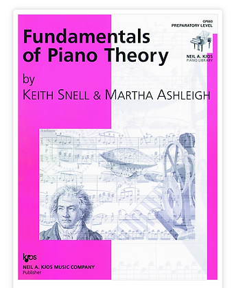 Keith Snell Fundamentals of Piano Theory
