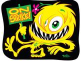 """On Strike!"""