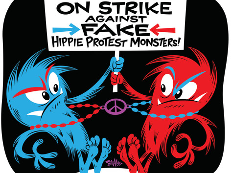 """On Strike Against Fake Hippie Protest Monsters!"""