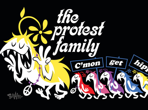 """The Protest Family (c'mon get hippie!)"""