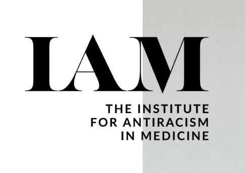 The Institute for Anti-Racism in Medicine Future Contributing Writer