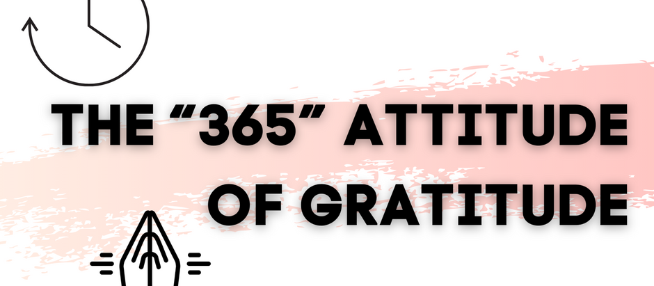 The Thanksgiving Trap: How to Show Gratitude 365 Days a Year