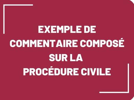 [Commentaire composé] Exemple en procédure civile sur 2 arrêts de la Cour de cassation