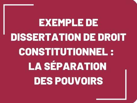 Exemple de dissertation de droit constitutionnel :  la séparation des pouvoirs