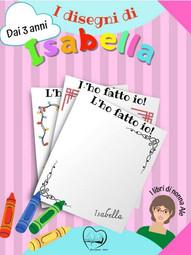 I disegni di Isabella