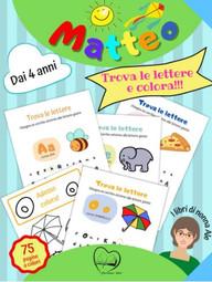 Matteo trova le lettere e colora