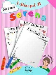 I disegni di Serena