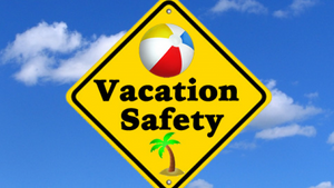Darren's Vacation safety Tips