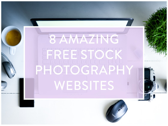 8 Amazing Free Stock Photo Websites