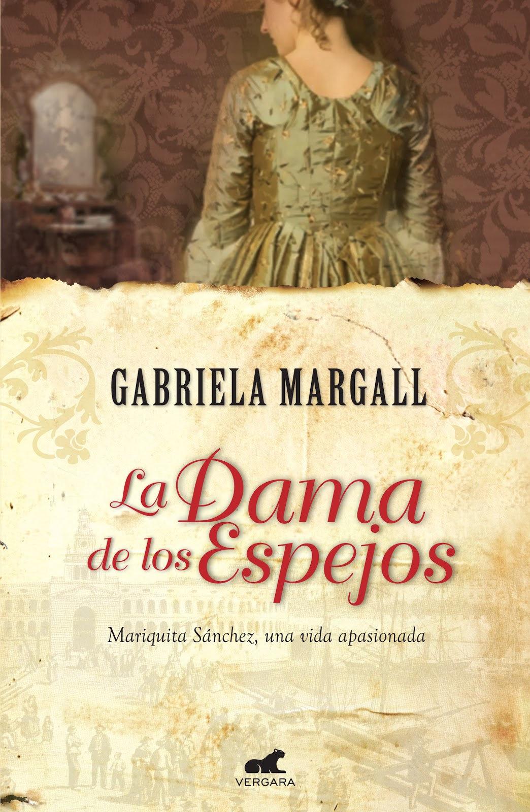 La dama de los espejos / Gabriela Margall