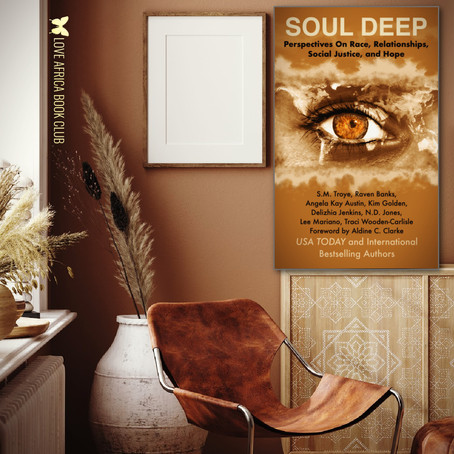 NEW BOOK ALERT | SOUL DEEP: Perspectives on Race, Relationships, Social Justice, and Hope