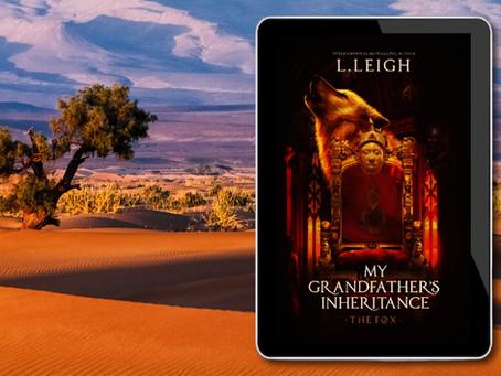 NEW BOOK ALERT: My Grandfather's Inheritance by L Leigh @authorlleigh #steamyromance #interracial