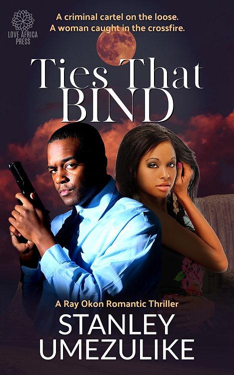 Ties That Bind eBook | Stanley Umezulike