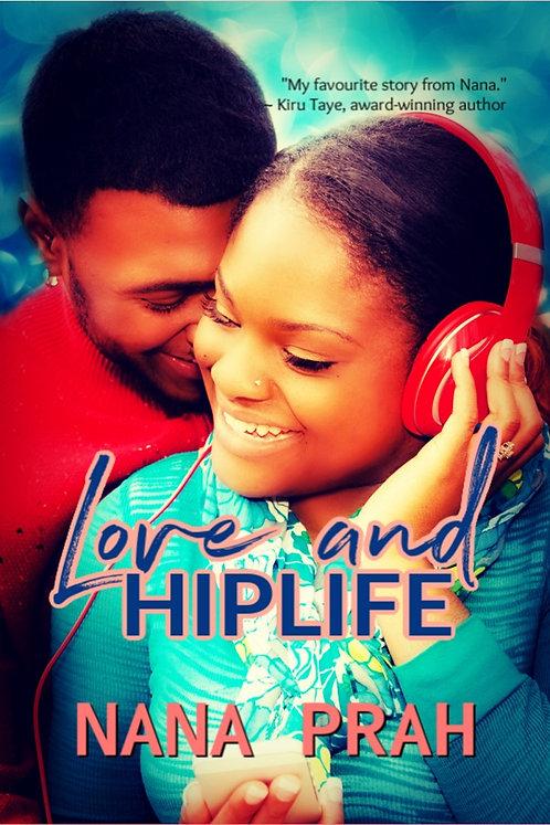 Love and Hiplife paperback | Nana Prah