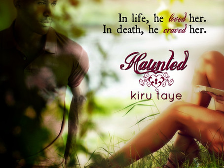 In death, he craved her. Haunted #PNR #BookRelease @KiruTaye