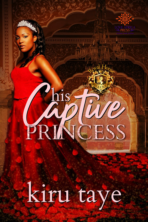 His Captive Princess Paperback | Kiru Taye