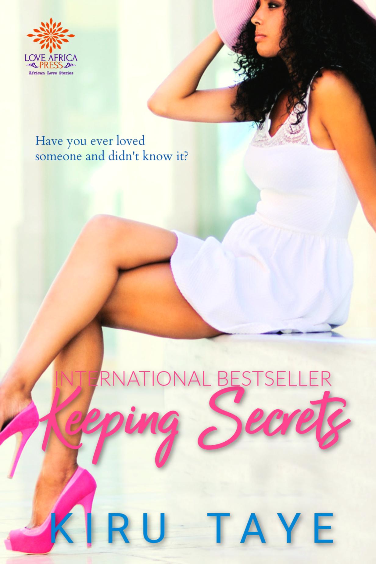 Keeping Secrets by Kiru Taye