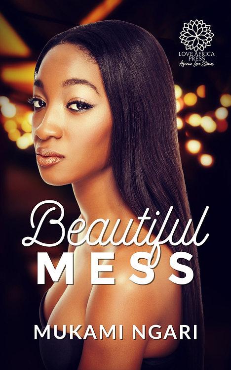 Beautiful Mess | Mukami Ngari