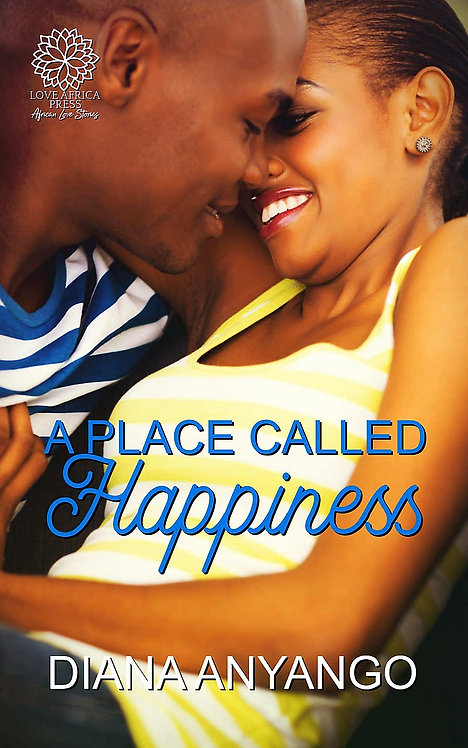 A Place Called Happiness paperback | Diana Anyango