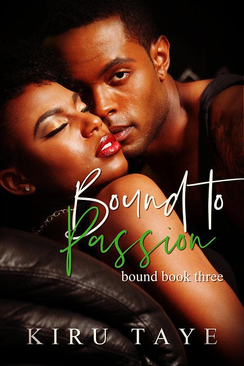 Bound to Passion paperback | Kiru Taye