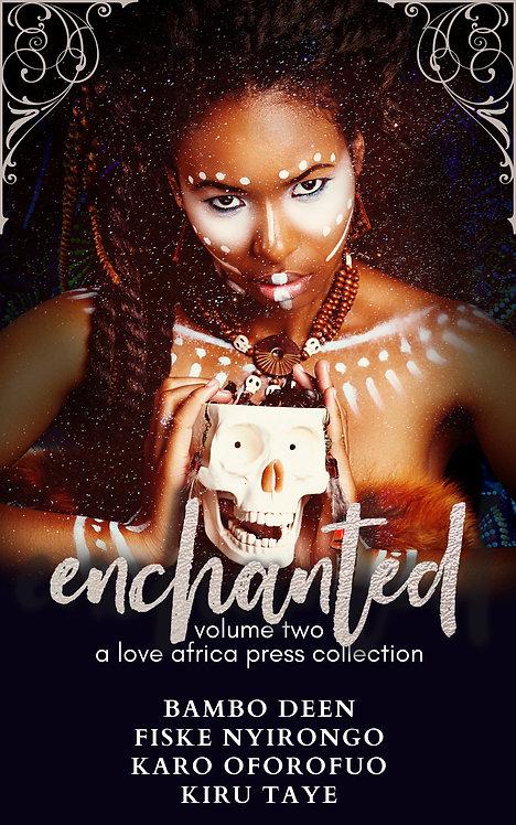Enchanted: Volume Two | Paperback