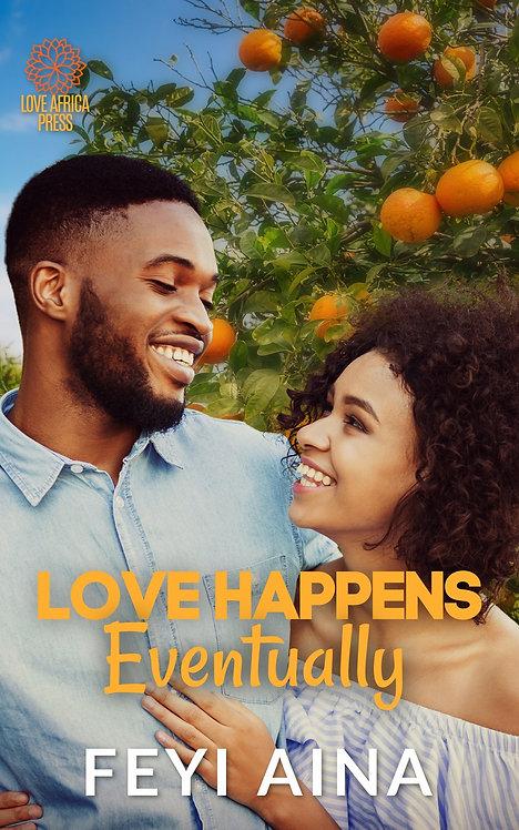 Love Happens Eventually paperback | Feyi Aina