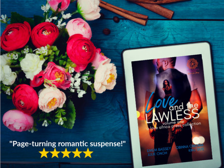 SPECIAL OFFER—Love and The Lawless ebook is #99c / ₦400 🎉