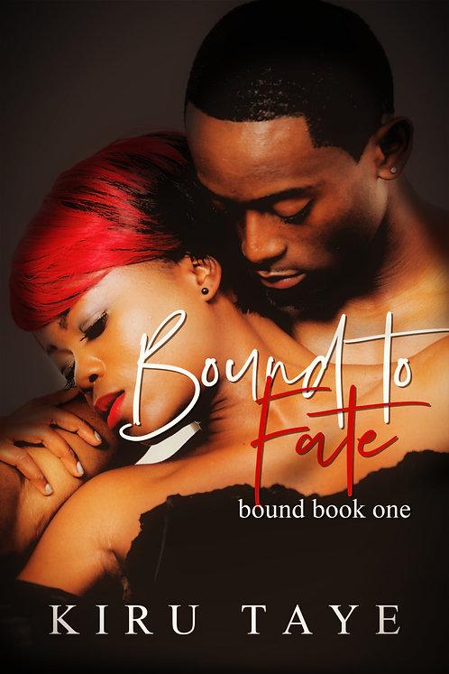 Bound to Fate paperback | Kiru Taye