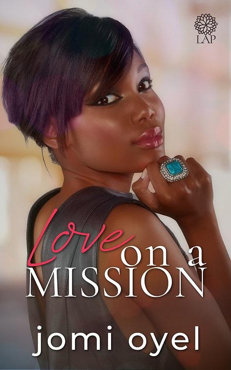 Love on a Mission eBook | Jomi Oyel