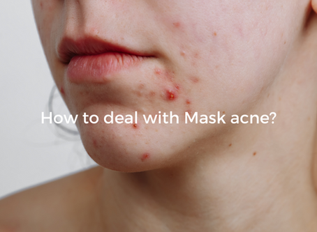 How to deal with Mask Acne?