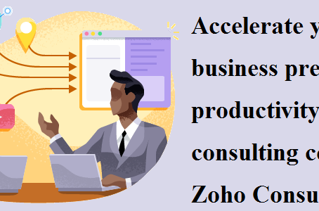 Accelerate your business presence and productivity by consulting certified Zoho Consultant