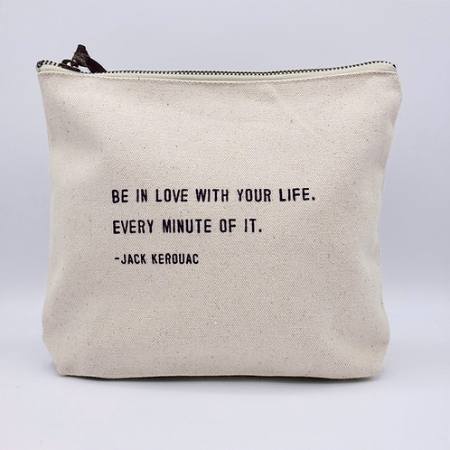 In Love with Your Life Make Up Bag