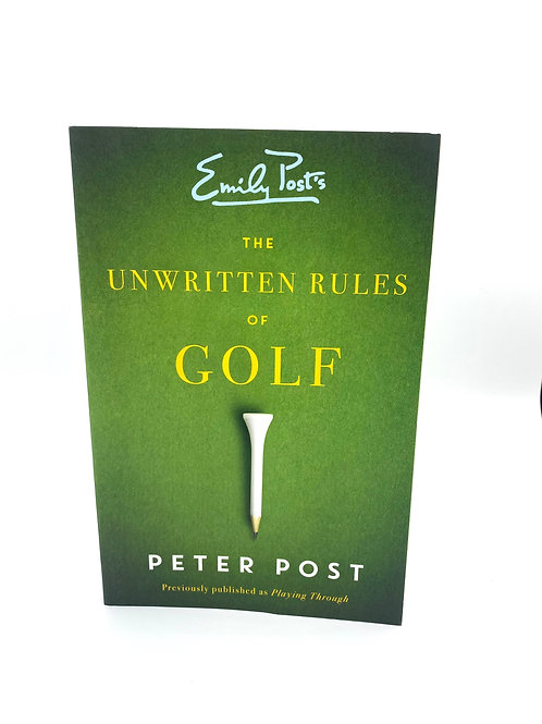 The Unwritten Rule of Golf