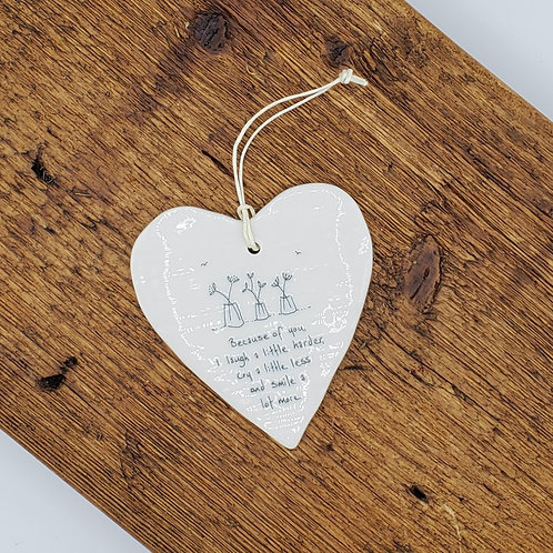 Ceramic Heart Ornament - because of you