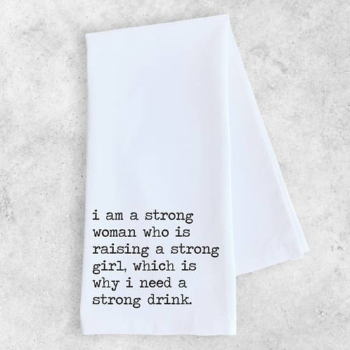 Tea Towel Strong Drink