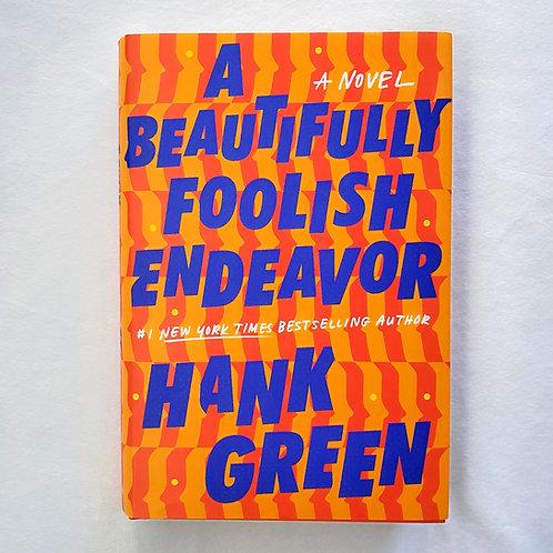 A Beautifully Foolish Enveavor