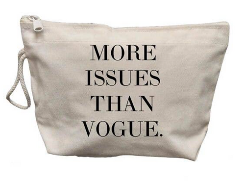 More Issues Than Vogue Make Up Bag